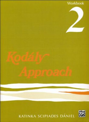 Kodaly Approach Workbook 2  -     By: Katinka S. Daniel