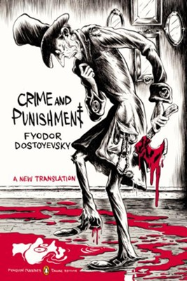 Crime and Punishment  -     By: Fyodor Dostoyevsky