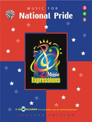 Music Expressions Supplementary Grades 3-5: Music for National Pride  -