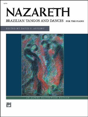 Brazilian Tangos and Dances  -     By: Ernesto Nazareth, David P. Appleby