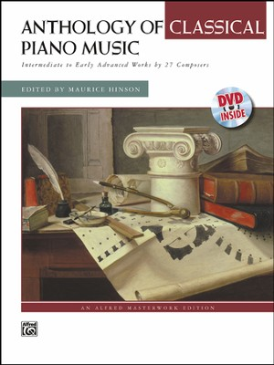 Anthology of Classical Piano Music with Performance Practices in Classical Piano Music: Intermediate to Early Advanced Works by 36 Composers  -     By: Maurice Hinson