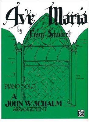 Ave Maria by Schubert  -     By: Franz Schubert, John W. Schaum