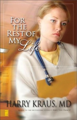 For the Rest of My Life - eBook Claire McCall Series #2  -     By: Harry Kraus M.D.
