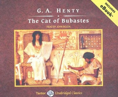 The Cat of Bubastes, Unabridged Audiobook on CD with eBook  -     Narrated By: John Bolen     By: G.A. Henty