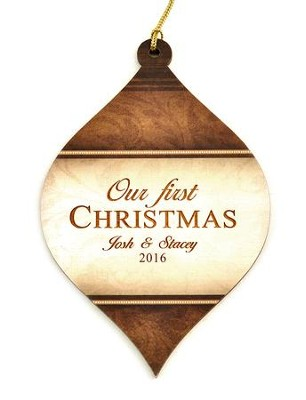 Personalized, Bulb Ornament, Brown, Our First Christmas   -
