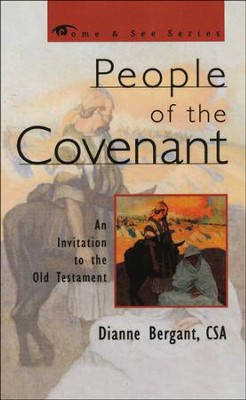 People of the Covenant: An Invitation to the Old Testament  -     By: Dianne Bergant