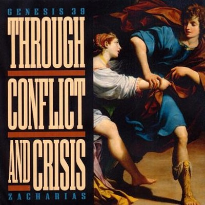 Through Conflict and Crisis - CD   -     By: Ravi Zacharias