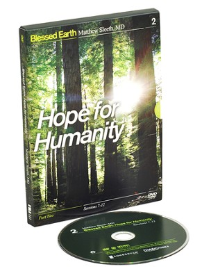 Hope for Humanity, Sessions 7-12: Green Commission Series--DVD  -     By: J. Matthew Sleeth