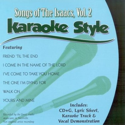 The Isaacs, Volume 2, Karaoke Style CD   -     By: The Isaacs