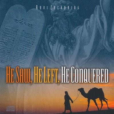 He Saw, He Left, He Conquered - CD   -     By: Ravi Zacharias