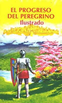 El Progreso del Peregrino Ilustrado  (The Pilgrim's Progress Illustrated)  -     By: John Bunyan, Marta Perez