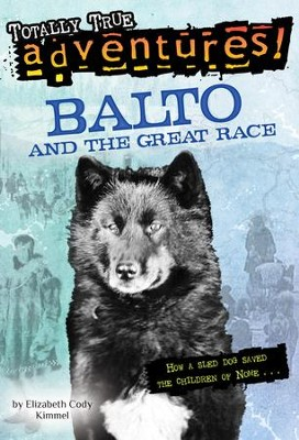 Balto and the Great Race - eBook  -     By: Elizabeth Cody Kimmel