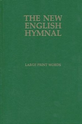 The New English Hymnal: Large Print Words Only  -