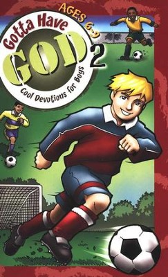 Gotta Have God 2: Cool Devotions for Boys - Ages 6-9  -     By: Diane Cory