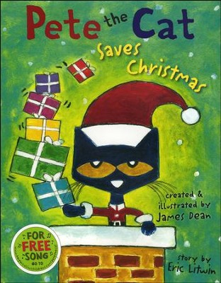 Pete the Cat Saves Christmas, Library Binding   -     By: Eric Litwin     Illustrated By: James Dean