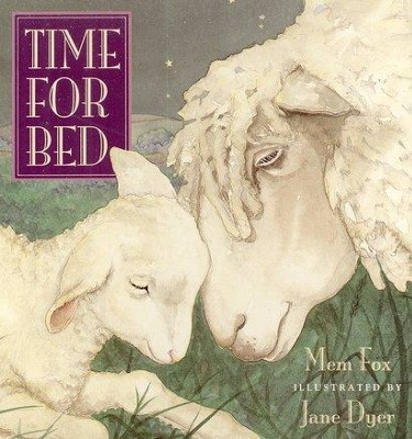Time for Bed Board Book   -     By: Mem Fox