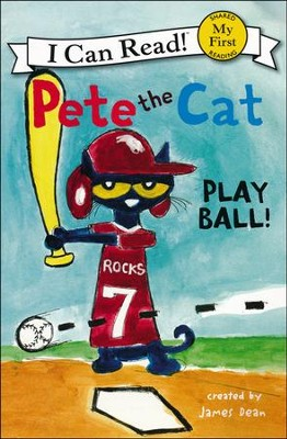 Pete the Cat: Play Ball!, Softcover  -     By: James Dean     Illustrated By: James Dean