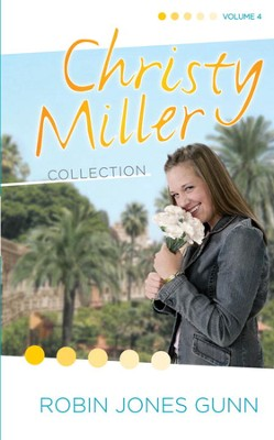 Christy Miller Collection, Vol 4 - eBook  -     By: Robin Jones Gunn