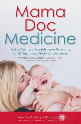 Mama Doc Medicine  -     By: Wendy Sue Swanson