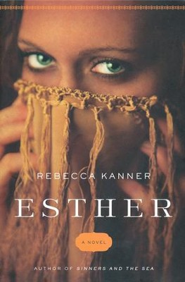 Esther  -     By: Rebecca Kanner