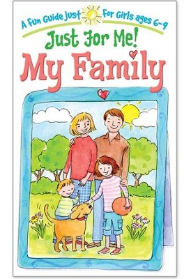 Just For Me: My Family  -     By: Katrina Cassel     Illustrated By: Shelley Dieterichs