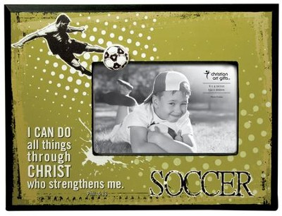 I Can Do All Things, Soccer Photo Frame  -