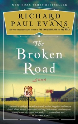 Broken Road #1  -     By: Richard Paul Evans