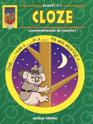Cloze: Comprehension in Context, Grades 4-5   -     By: George Moore