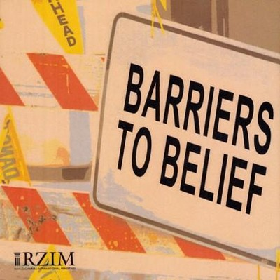 Barriers to Belief - CD   -     By: Ravi Zacharias