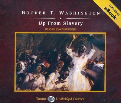 Up from Slavery, Unabridged Audio CD  -     By: Booker T. Washington