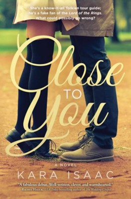 Close to You   -     By: Kara Isaac