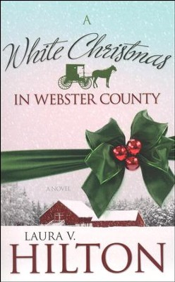 A White Christmas in Webster County   -     By: Laura Hilton