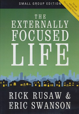 The Externally Focused Life Small Group DVD  -     By: Rick Rusaw, Eric Swanson
