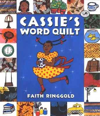 Cassie's Word Quilt  -     By: Faith Ringgold