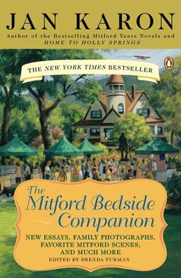 the mitford bedside companion new essays family photographs  the mitford bedside companion new essays family photographs favorite mitford scenes and