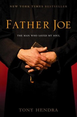 Father Joe: The Man Who Saved My Faith - eBook  -     By: Tony Hendra