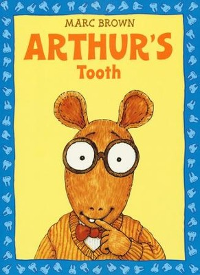 Arthur's Tooth  -     By: Marc Brown
