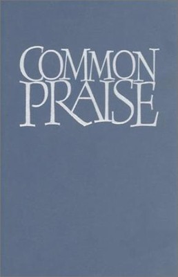 Common Praise, Full Music Edition   -     By: Henry Chadwick, ed.