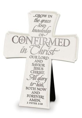 Confirmed In Christ Tabletop Cross  -