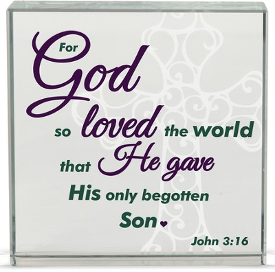 For God So Loved Table Top Plaque  -