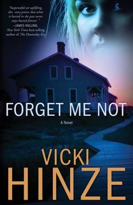 Forget Me Not: A Novel - eBook Crossroads Crisis Center Series #1  -     By: Vicki Hinze