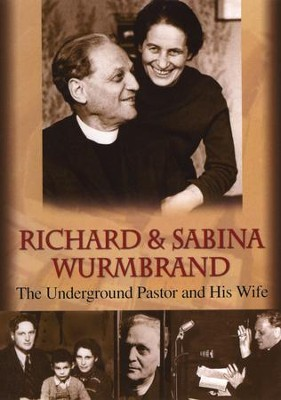 Richard & Sabina Wurmbrand: The Underground Pastor and His Wife DVD  -