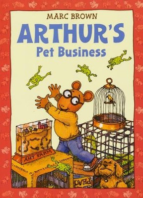 Arthur's Pet Business  -     By: Marc Brown
