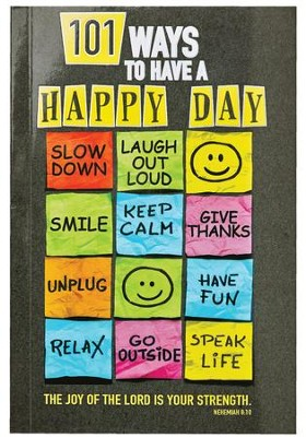 101 Ways to Have a Happy Day  -