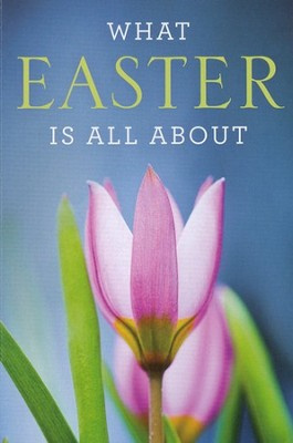 What Easter Is All About (KJV), Pack of 25 Tracts   -