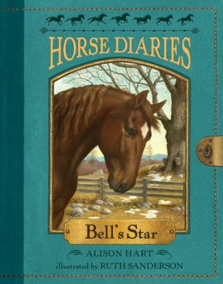 Horse Diaries #2: Bell's Star - eBook  -     By: Alison Hart