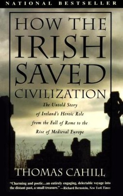 How the Irish Saved Civilization - eBook  -     By: Thomas Cahill