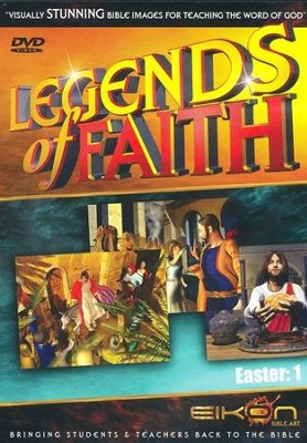 Legend of Faith: Easter Vol. 1, DVD   -     By: Eikon Bible Art