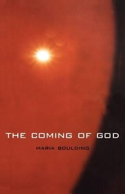 The Coming of God  -     By: Maria Boulding