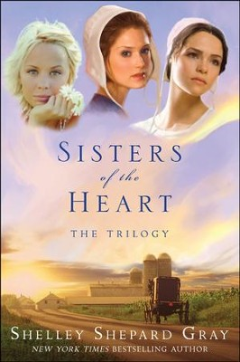 Sisters of the Heart: The Trilogy  -     By: Shelley Shepard Gray